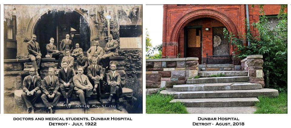 Dunbar Hospital, Detroit 1922 & 2018
