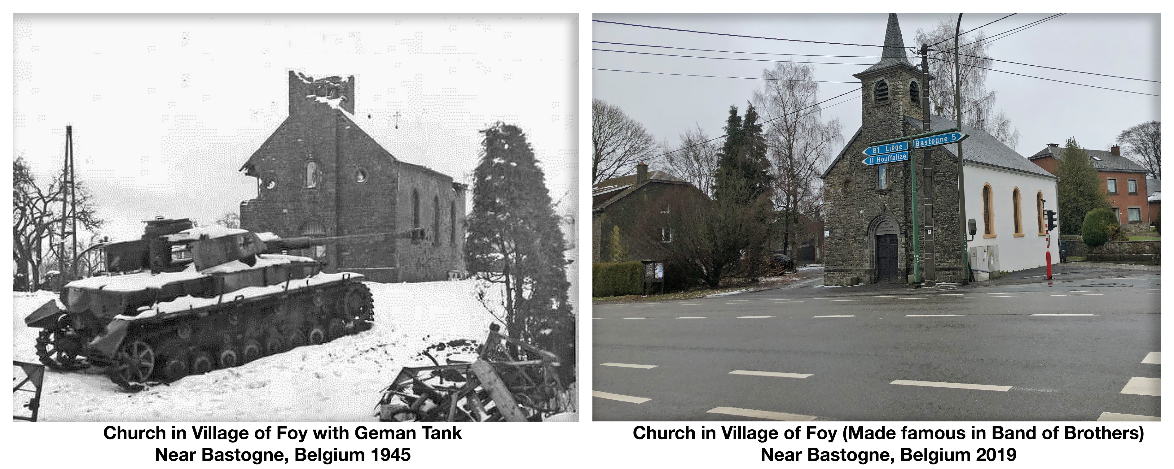 Church in Village of Foy 1945 2019 Battle of the bulge Bastogne history then and now band of brothers Stephen Ambrose